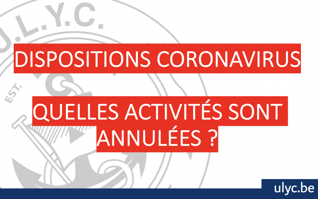 CORONAVIRUS: dispositions prises par l'ULYC